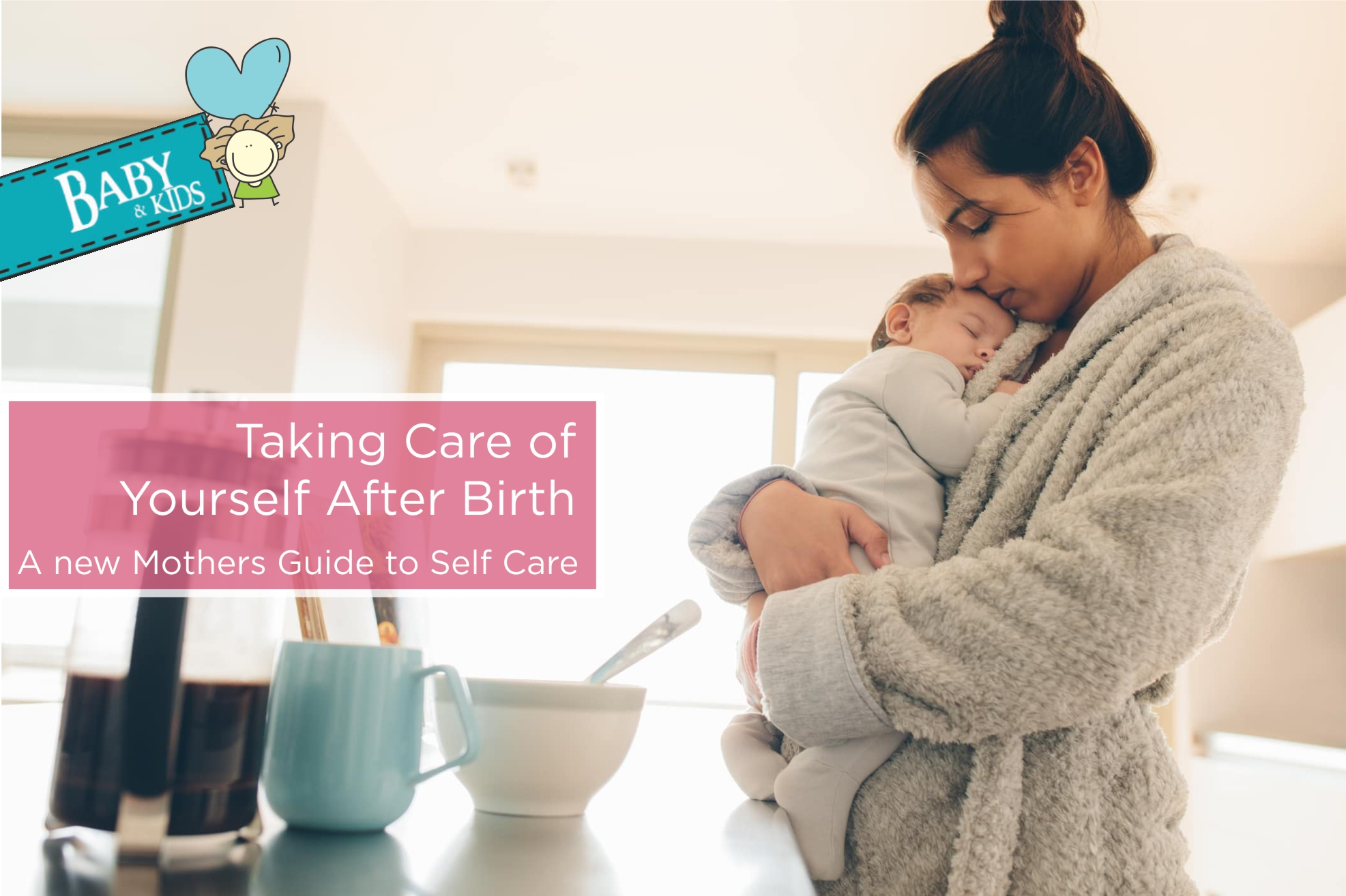 Taking Care of Yourself After Birth- A new Mothers Guide to self care